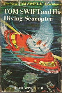 007  Tom Swift and His Diving Seacopter | by Manxom Vroom
