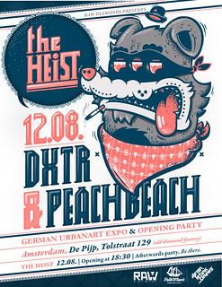 The Heist / Amsterdam / Peachbeach & Dxtr Expo | by DXTR - The Weird