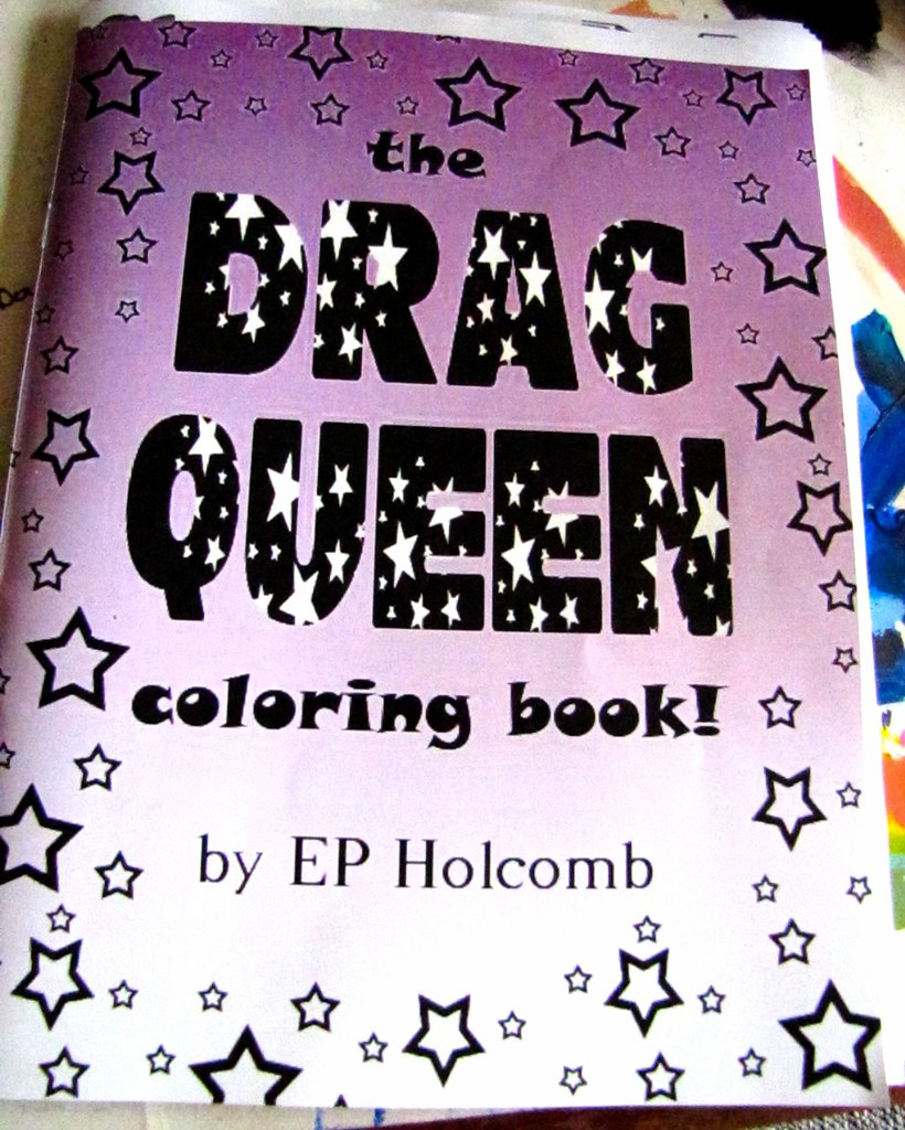 The Drag Queen Coloring Book Rough Draft