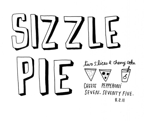 08.02.11 / Sizzle Pie | by kate*