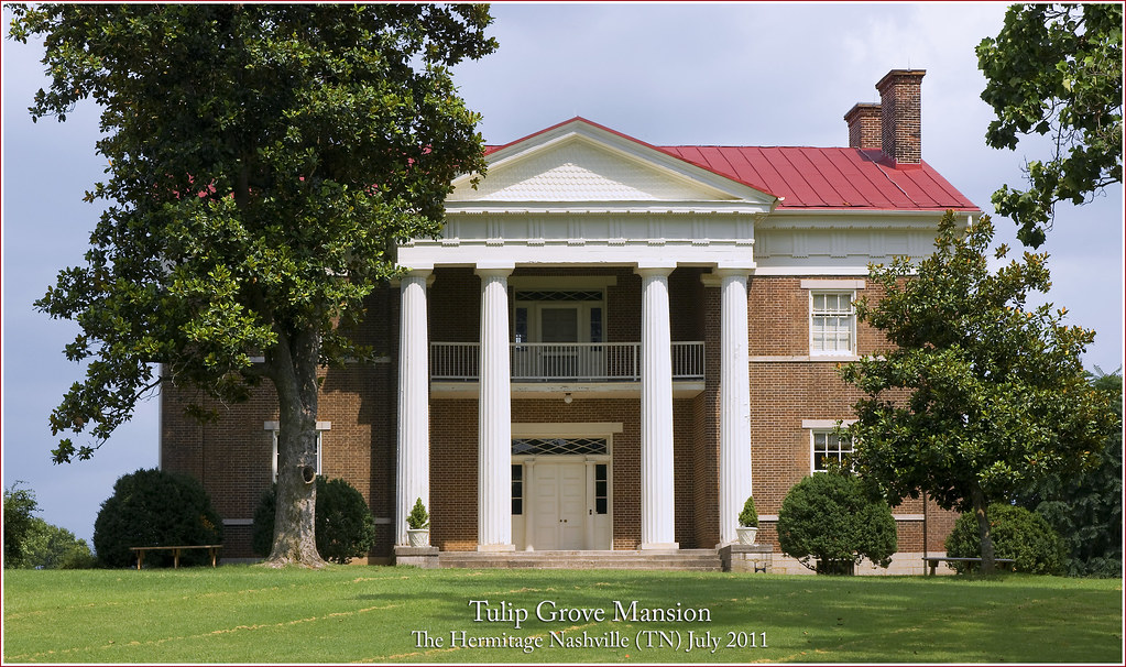 Tulip Grove Mansion The Hermitage Nashville Tn July 2