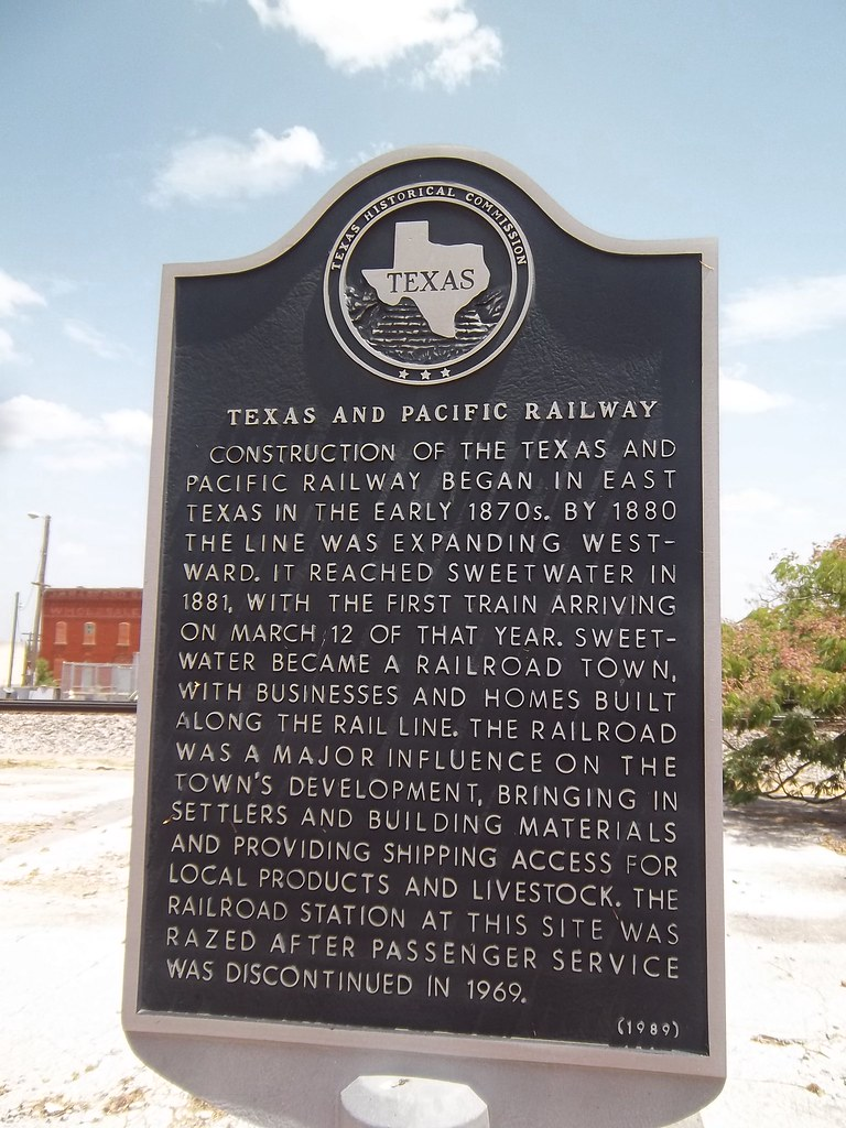 Texas And Pacific Railway Sweetwater Texas Historical Ma