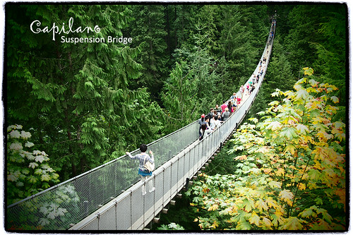 Capilano Suspension Bridge, North Vancouver BC Canada | by どこでもいっしょ