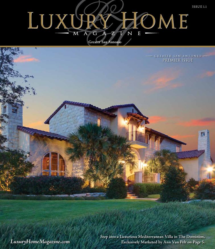 luxury home magazine san antonio issue 1 1 click here to
