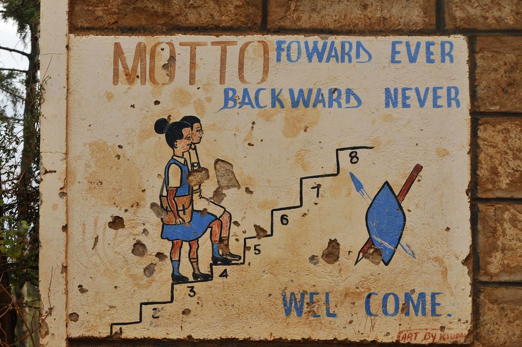 School Motto | We drove past several schools in Kenya and th… | Flickr