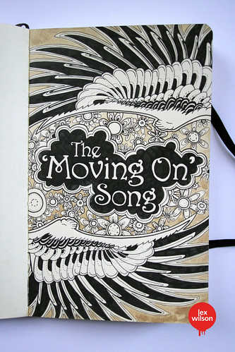 Moleskine® illustration #16: The Movin' On Song (typography) | by Lex Wilson