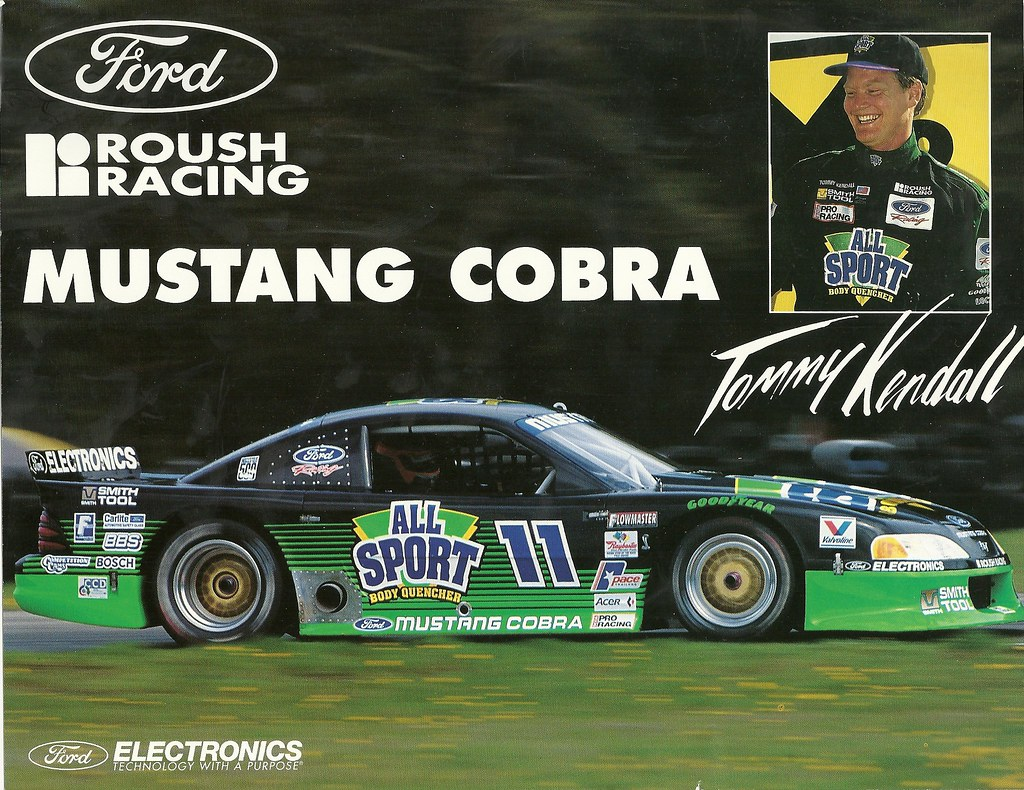 Tommy Kendall Roush Racing All Sport Mustang Cobra Scca