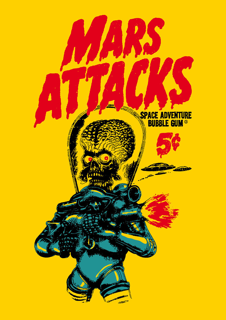 Mars Attacks Wrapper After The Trading Cards From 1962 M Flickr