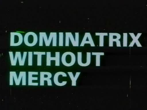 Dominatrix without mercy 1976 - 1 3