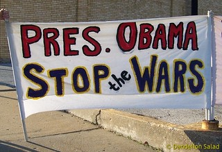 President Obama: Stop the Wars! | by Dandelion Salad