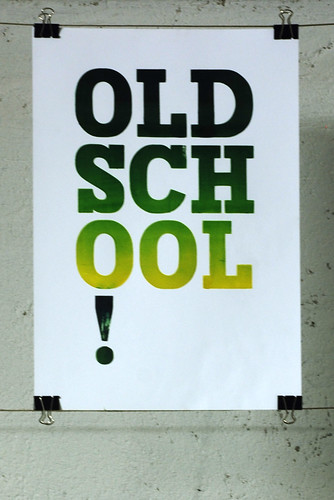 Old school | by & type