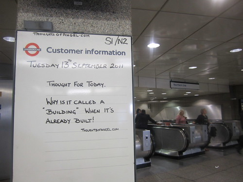 Angel Tube's Thought Of The Day - 13th September 2011