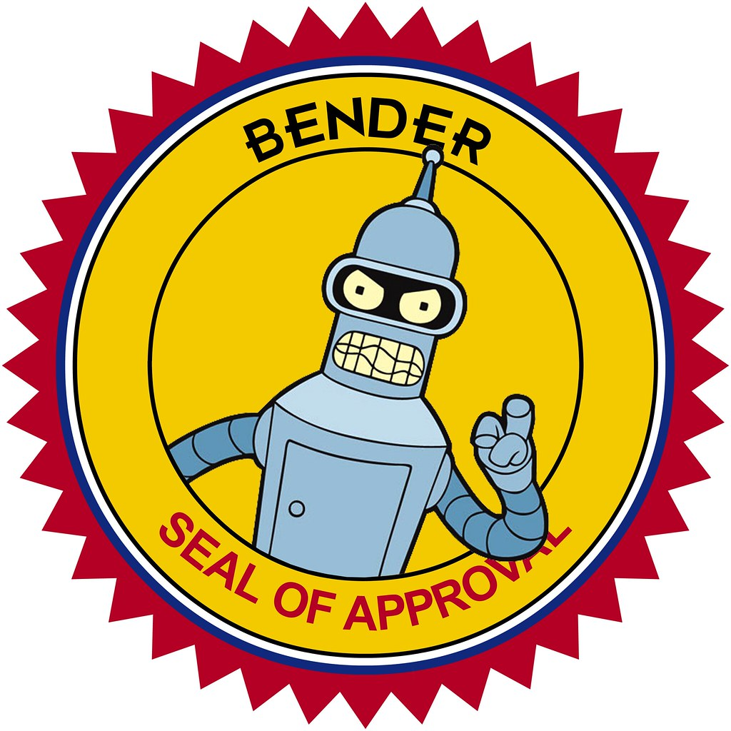 bender seal of approval david bertho flickr