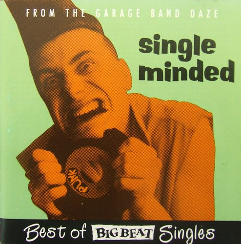 Single Minded - Best Of Big Beat Singles - Big Beat CD - 1992 . | by MICKSIDGE