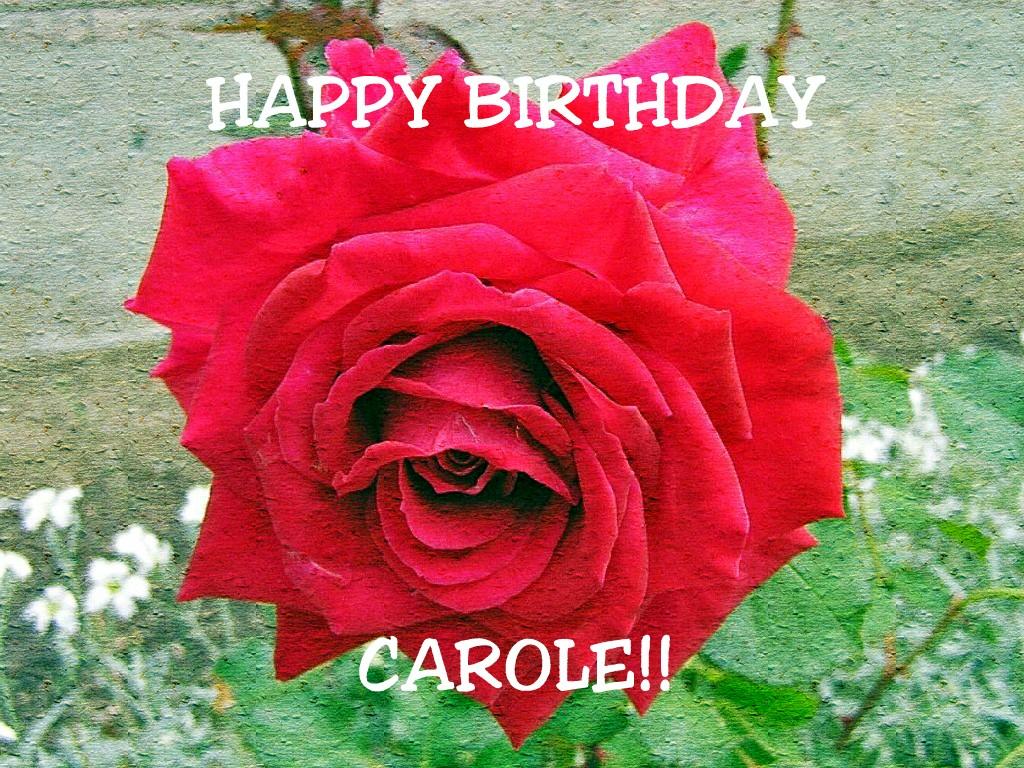 happy birthday carole happy birthday to carole carole flickr. Black Bedroom Furniture Sets. Home Design Ideas
