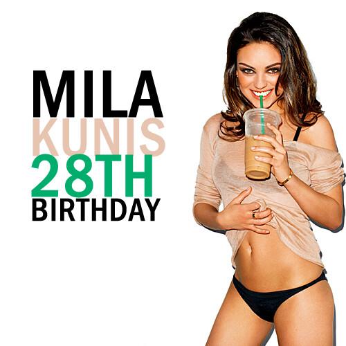 happy birthday mila kunis >. Mila Kunis