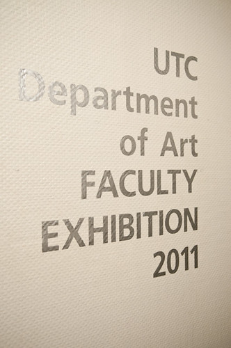Department of Art Faculty Exhibition 2011 | by UT-Chattanooga