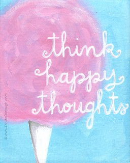 think happy thoughts | by Lori McDonough
