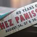 Chez Panisse 40th Anniversary