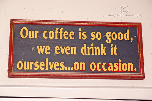 Funny Sign at the Coffee Shop | by thejeffreywscott