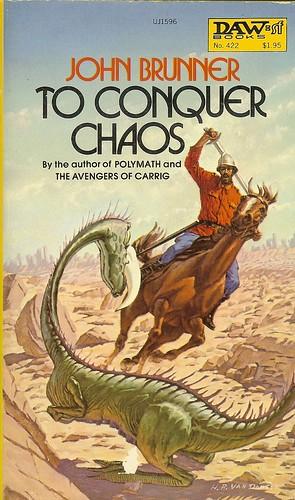 To Conquer Chaos - John Brunner - cover artist H.R. Van Dongen