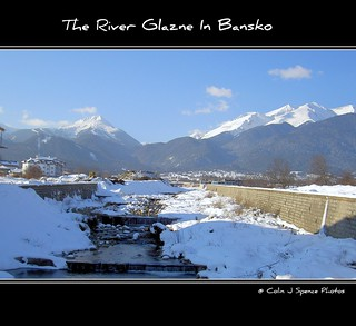 River Glazne - Bansko | by Colin J Spence.....thank you for 350,000+ viewings