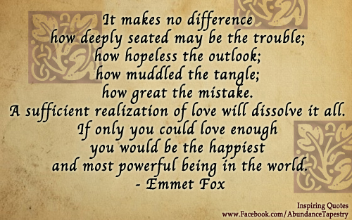 Emmet Fox Quote It Makes No Difference How Deeply Seated M Flickr Beauteous The Most Powerful Love Quotes