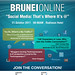 "Brunei Online ""Social Media: That's Where It's @"""
