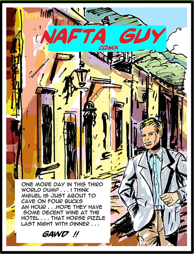 NAFTA GUY ( dedicated to the \