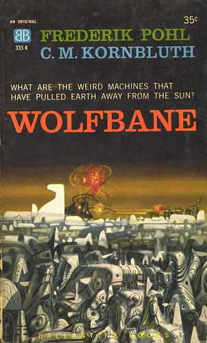 """Wolfbane"" by Frederik Pohl and C. M. Kornbluth (1959, Ballantine Books). Cover art by Richard M. Powers."