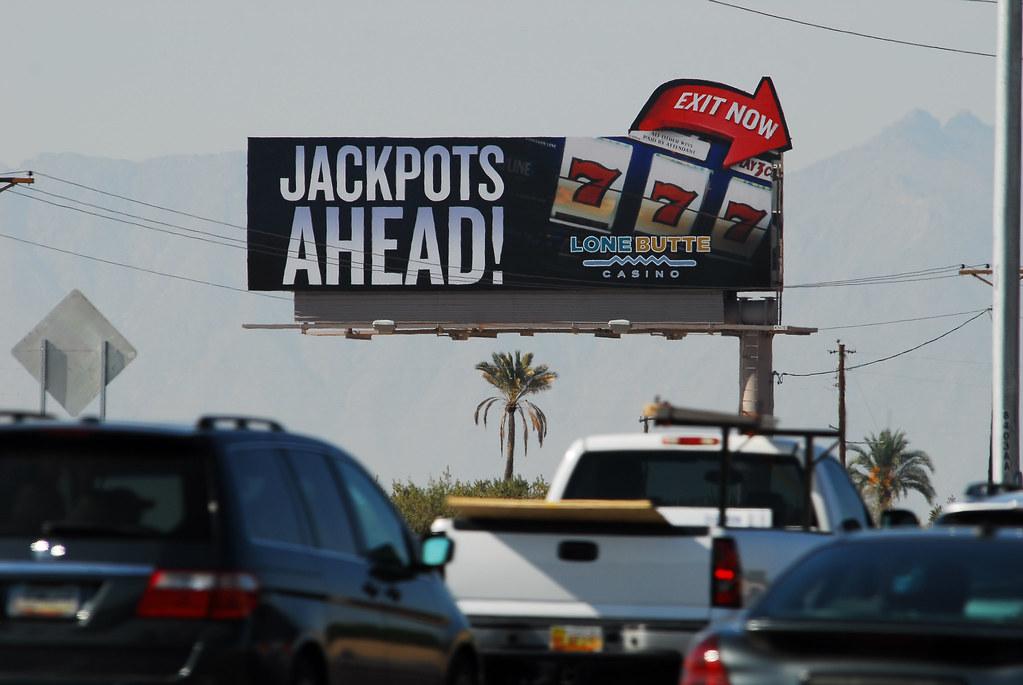 Billboard For Lone Butte Casino Santan Freeway Loop 202
