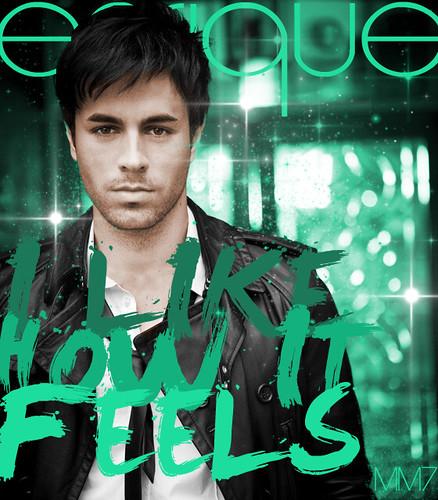 I Like It Enrique Iglesias: Enrique Iglesias - I Like How It Feels