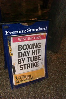 Boxing Day Tube Strike - Evening Standard Billboard | by Annie Mole