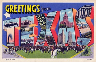 Greetings from Texas | by dbostrom