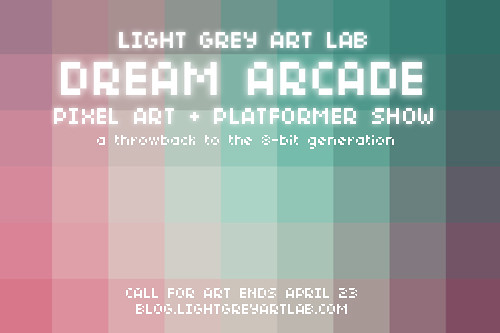 dreamarcade_callforart | by Light Grey Art Lab