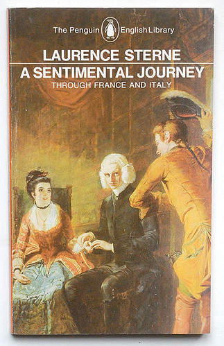 Laurence Sterne : A Sentimental Journey through France and Italy | by alexisorloff