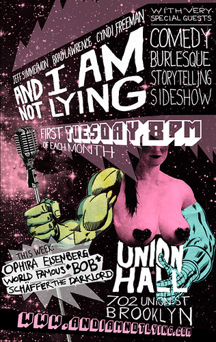 And I Am Not Lying Live - Residency Poster, 2012 | by Jeff.Simmermon