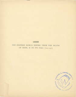 Title page of Section LXXIII The Eastern Roman Empire from the Death of Basil II to its fall (1025-1472) from Part XIX of Historical atlas of modern Europe from the decline of the Roman empire : comprising also maps of parts of Asia and of the New world c | by uconnlibrarymagic