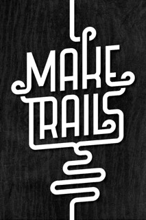 MAKE TRAILS | by Michael Spitz