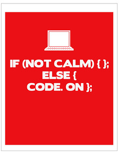 Keep Calm and Code On | by Jessica Klein