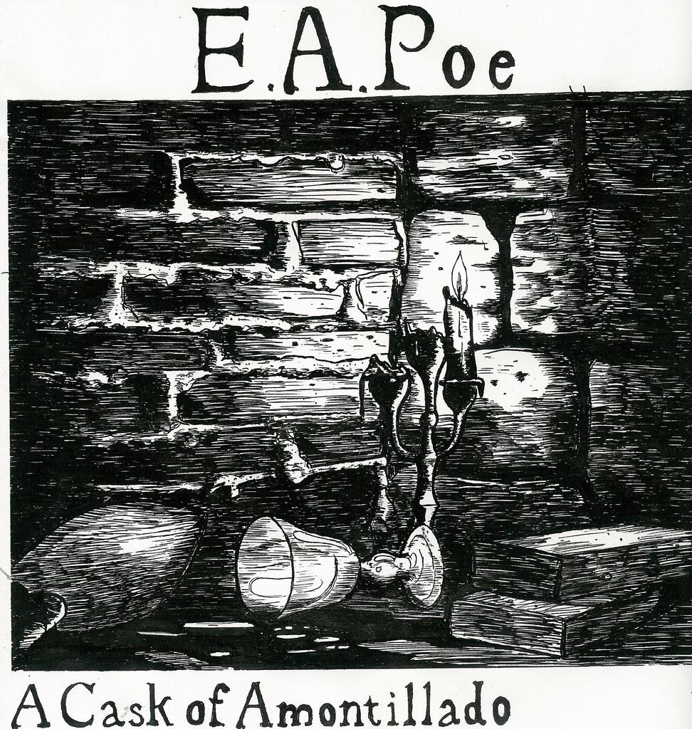 a cask of amontillado edgar allan poe pen and ink copyri flickr