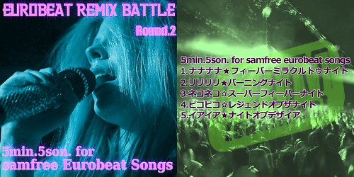 EUROBEAT REMIX BATTLE ROUND 2 | by tmftake