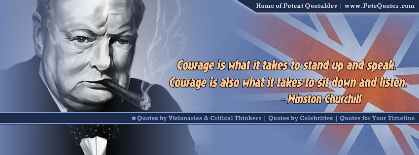 Winston Churchill Quote Facebook Timeline Courage Is What Flickr