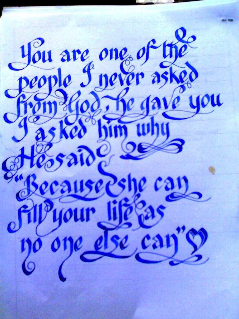 Calligraphy Love Quote Calligraphy Love Quote You Are On Flickr