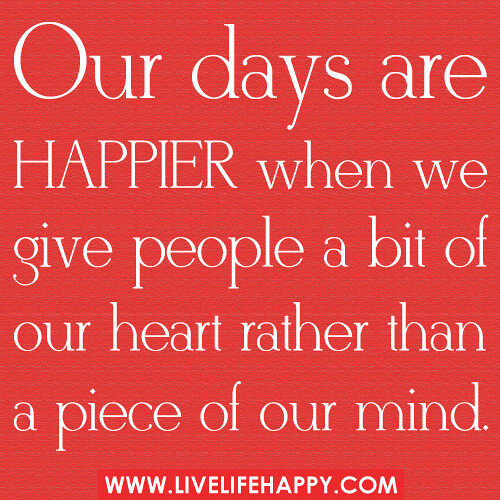 Our days are happier when we g...