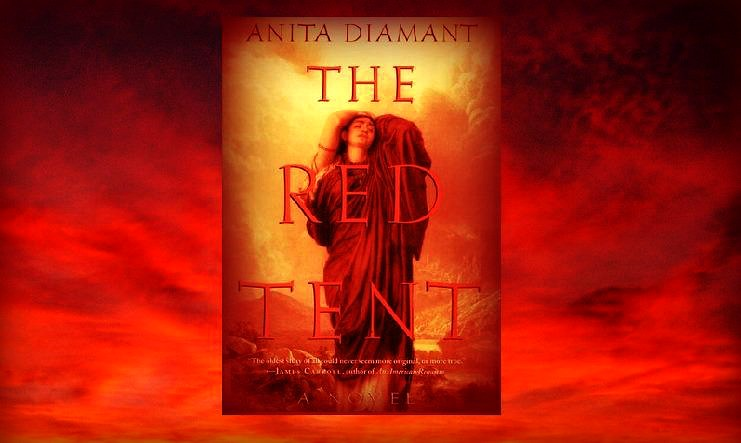 "The Red Tent by Anita Diamant | The Red Tent -- ""...re-creat… 