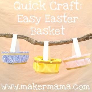 Easy Easter Basket | by Maker Mama