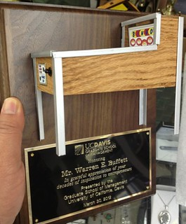 Plaque given to Mr. Buffett in honor of the pinball business he started in high school, thanking him for his decades of inspiration to entrepreneurship. | by UC Davis Graduate School of Management