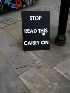 STOP READ THIS CARRY ON sign, Great Eastern Street, Shoreditch, Hackney, London | by gruntzooki