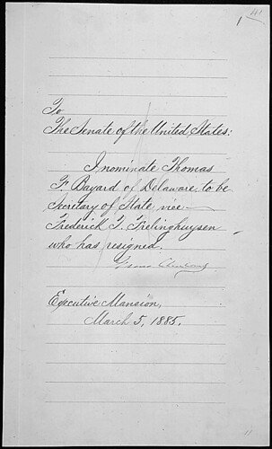 Message of President Grover Cleveland nominating Thomas F. Bayard to be Secretary of State, 03/04/1885 | by The U.S. National Archives